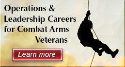 Operations & leadership Careers for Combat Arms Veterans